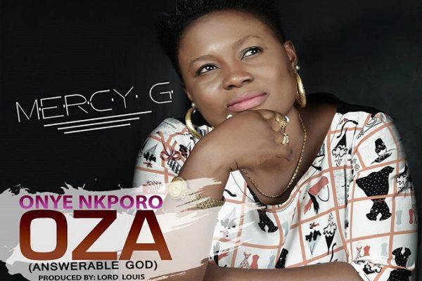 ONYE NKPORO OZA By Mercy G