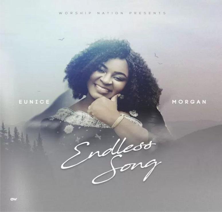 My Endless Song ByEunice Morgan
