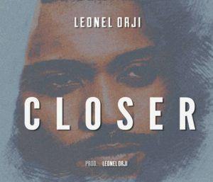 Closer By Leonel Orji