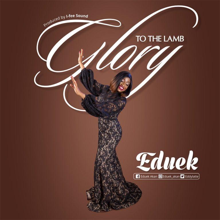 Eduek – Glory to the Lamb