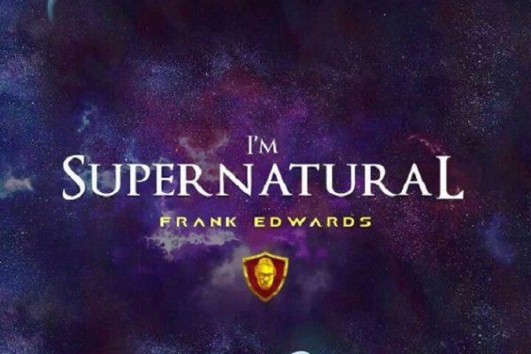 Frank Edwards – Supernatural
