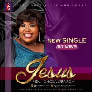 Jesus – Ighosa Benson Obaroh