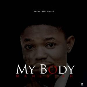 My Body – Manistar