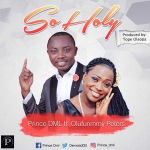 So Holy – Prince Dml