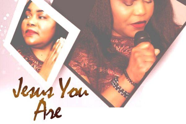 Jesus You Are -Margaret Adedeji