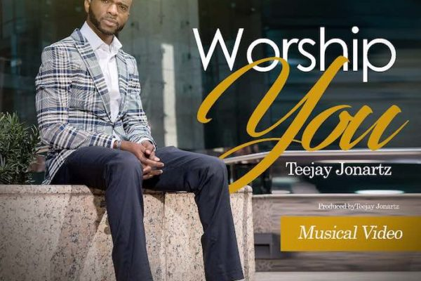 Worship You – Teejay Jonartz