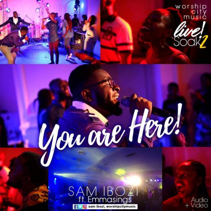 You are Here – Sam Ibozi feat Emmasings