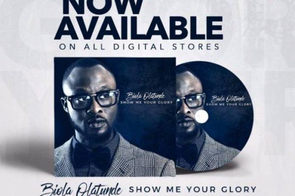 Show Me Your Glory By Biola Olatunde