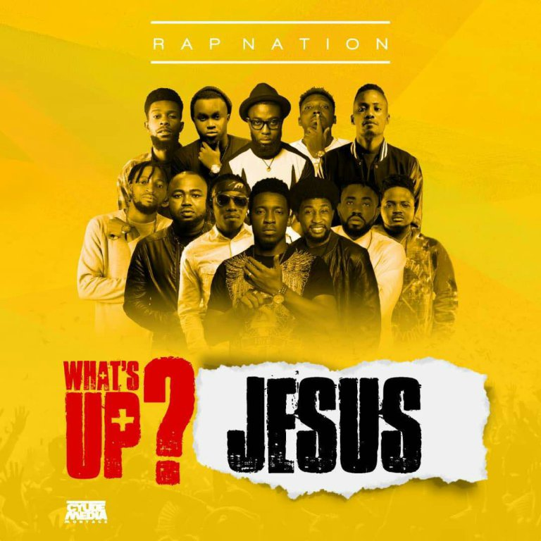 What's Up Jesus By Rap Nation
