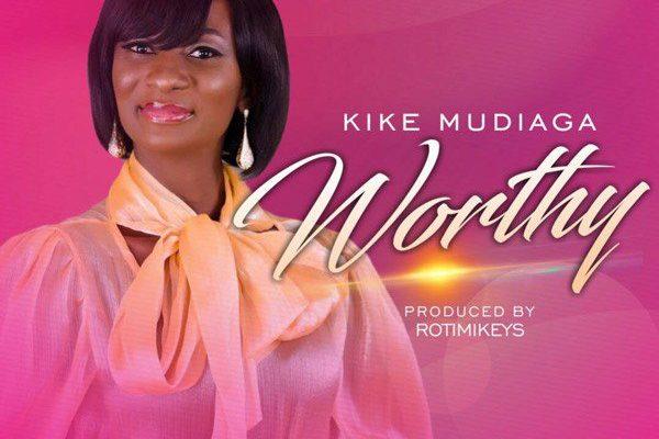 Worthy BYKike Mudiaga