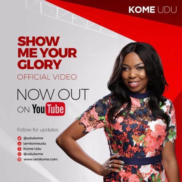 Show Me Your Glory by Kome Udu