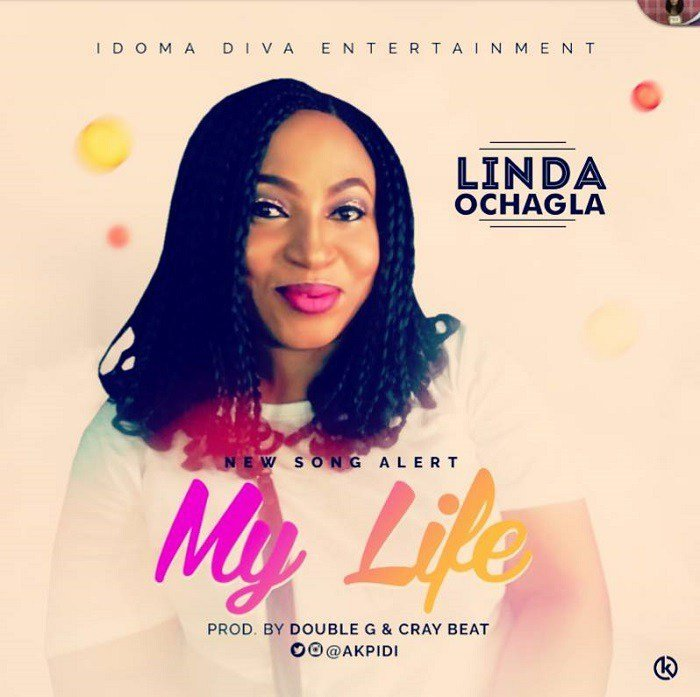 MY LIFE BY LINDA OCHAGLA