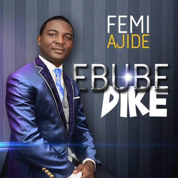 Ebube Dike by Femi Ajide