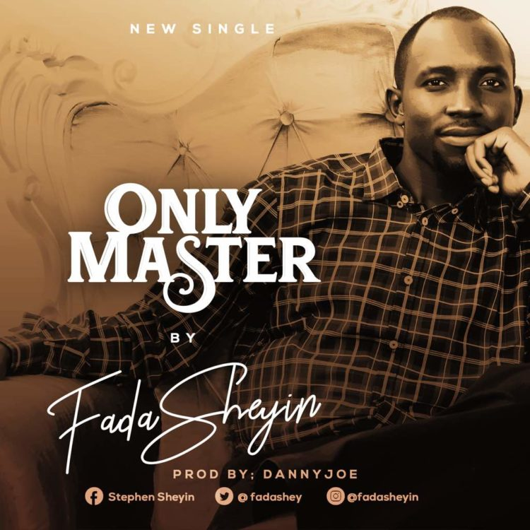 Only Master by Fada Sheyin