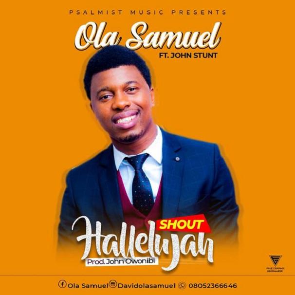 Shout Hallelujah by Ola Samuel