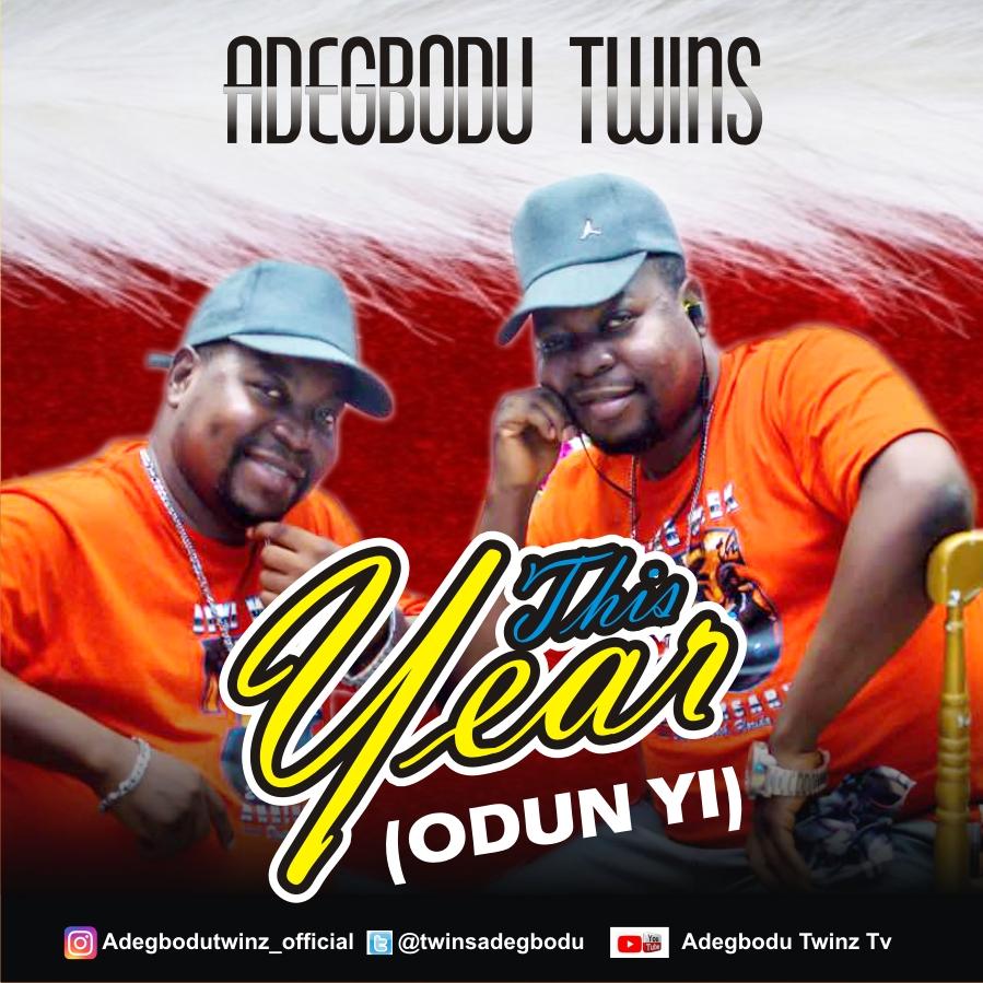 This Year – Adegbodu Twins