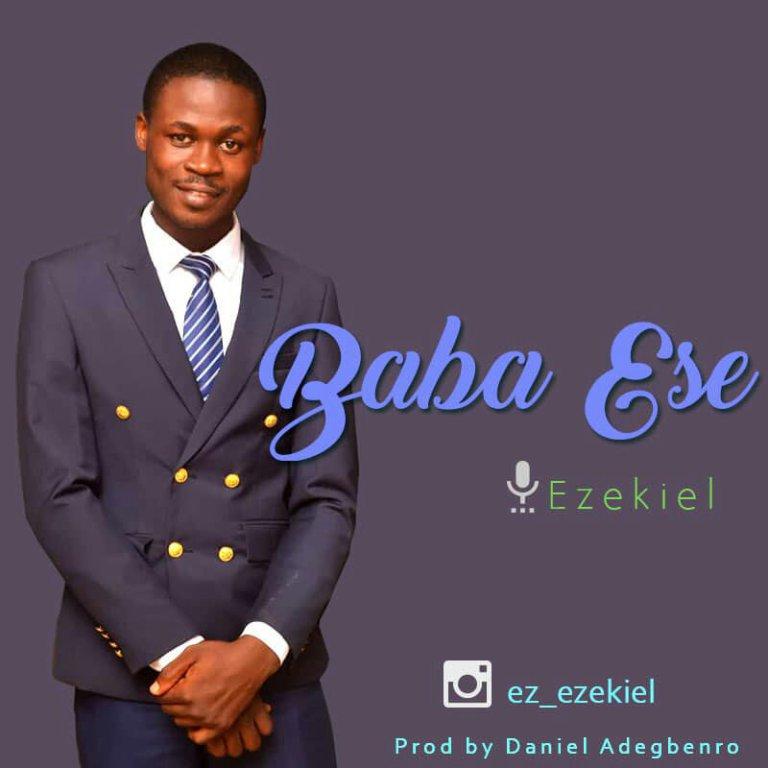 Baba Ese By Ezekiel