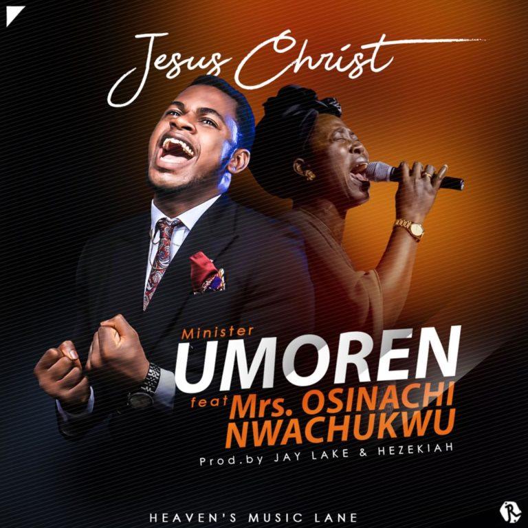Jesus Christ By Minister Umoren