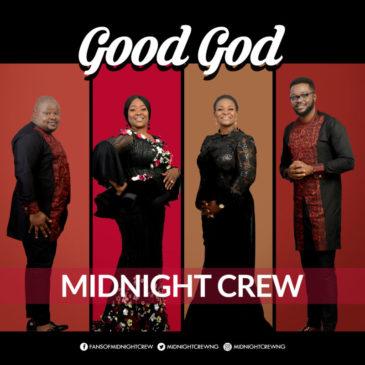 Good God & Congratulation By Midnight