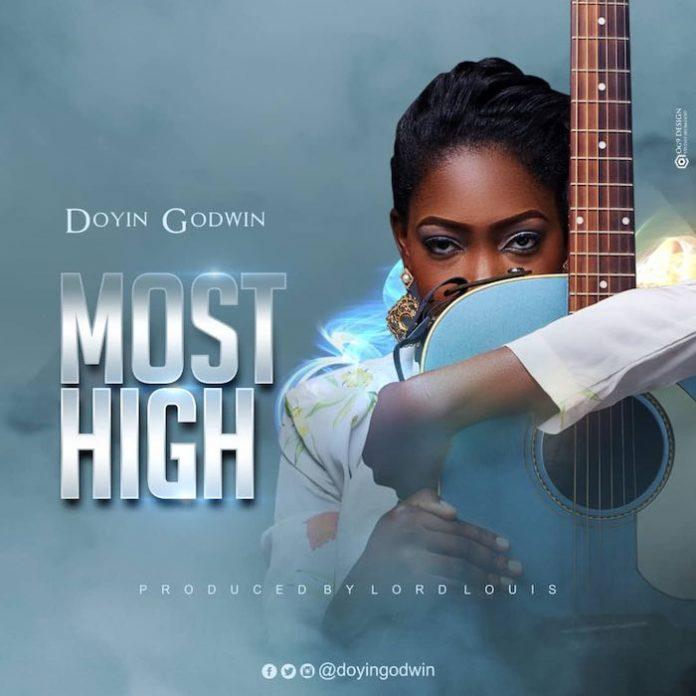 Most High By Doyin Godwin