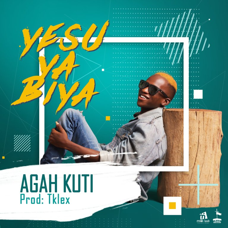 Yesu Ya Biya By Agah Kuti