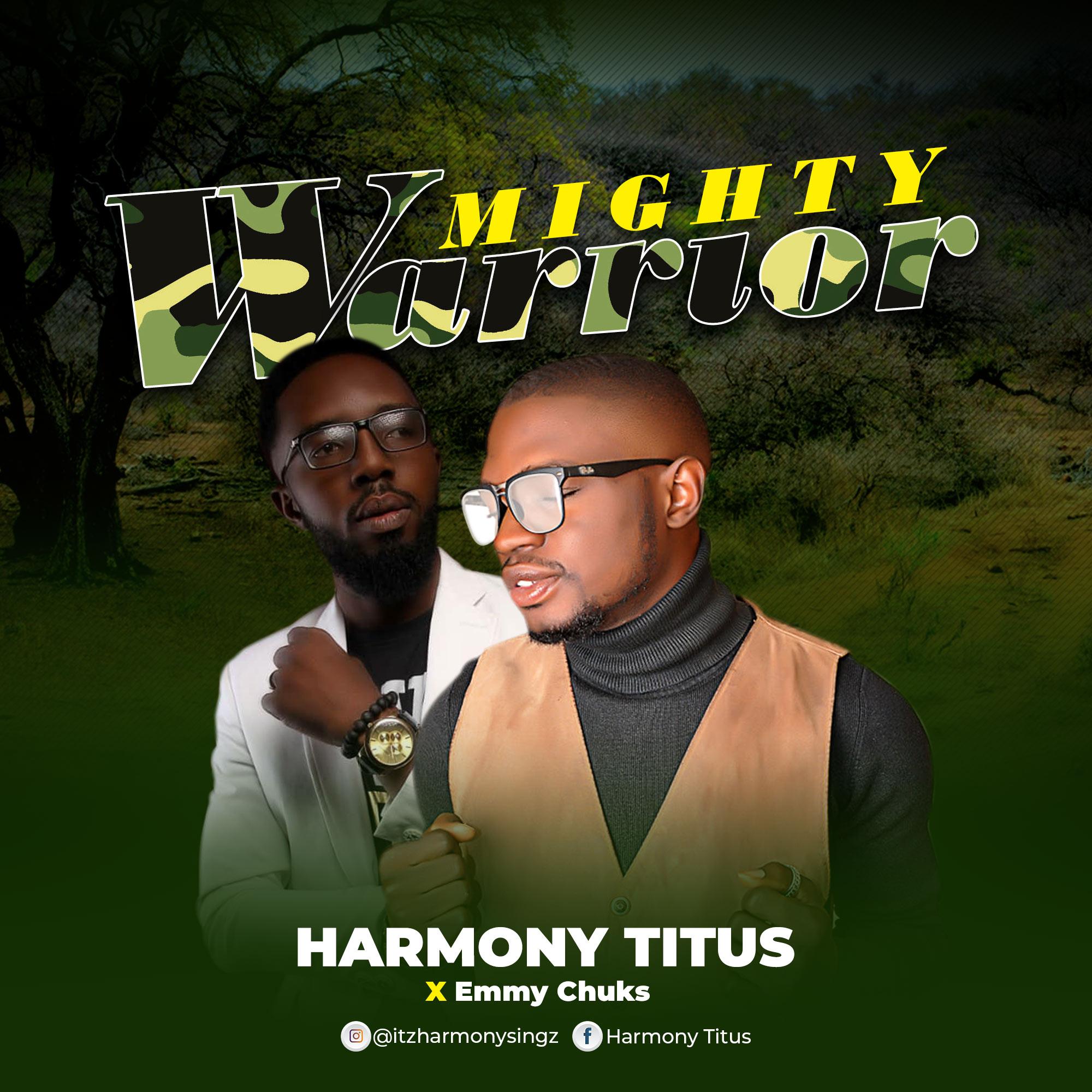 Mighty Warrior By Harmony Titus