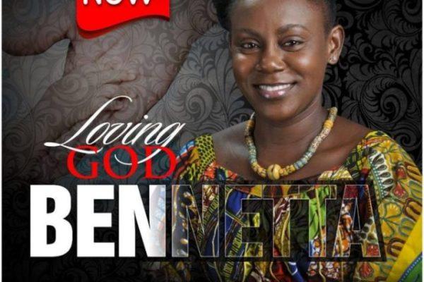 Loving God By Bennetta
