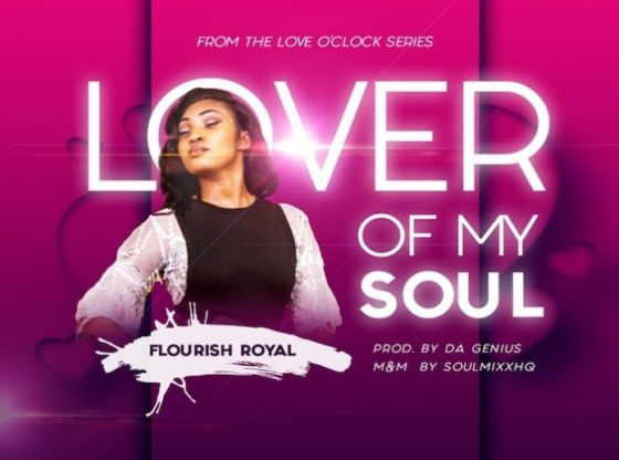 Lover Of My Soul By Flourish Royal
