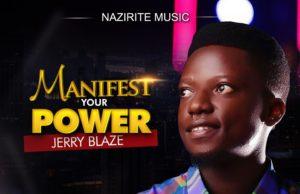 Manifest Your Power By Jerry Blaze Adekwu