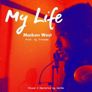 My Life ByMaikon west
