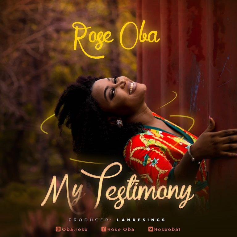 My Testimony By Rose Oba