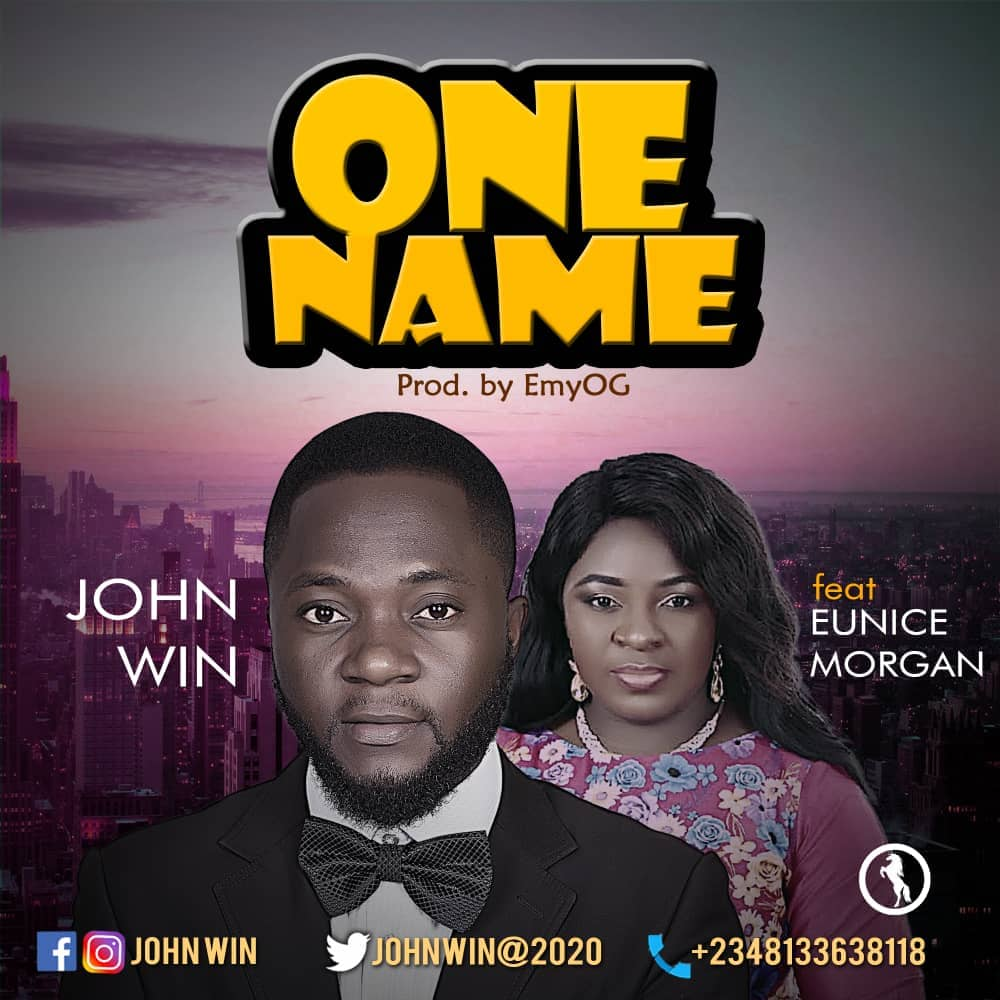 One Name by John Win ft. Eunice Morgan