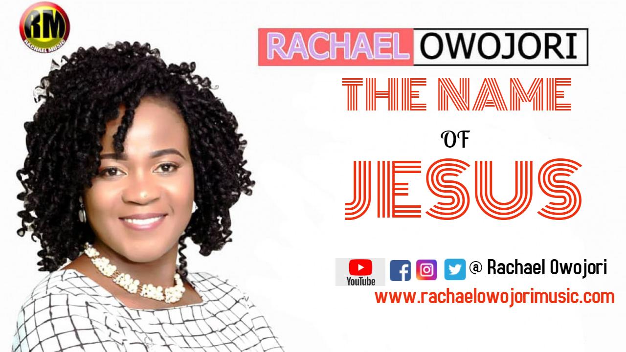 The Name Of Jesus By Rachael Owojori