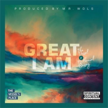 Great I Am By The Vessel Ft Nathaniel Bassey