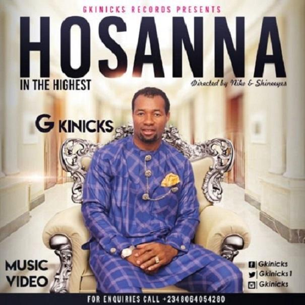Download G Kinicks – Hosanna | Okay Waves