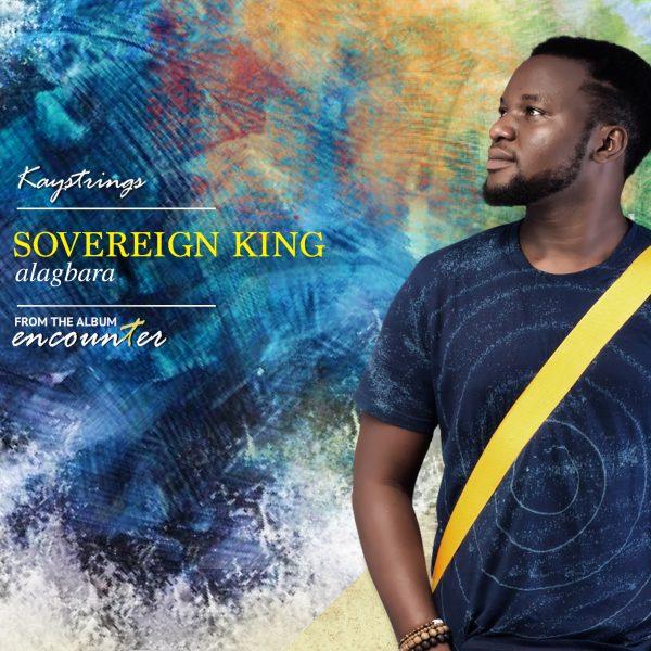Kaystrings – Sovereign King