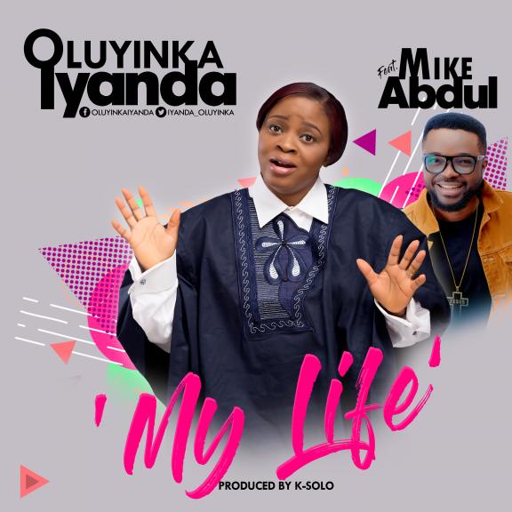 MY LIFE by OLuyinka Iyanda