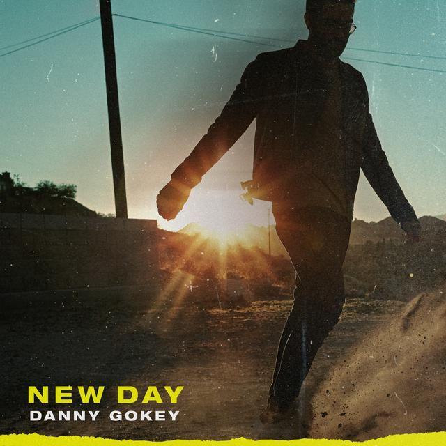 New Day By Danny Gokey