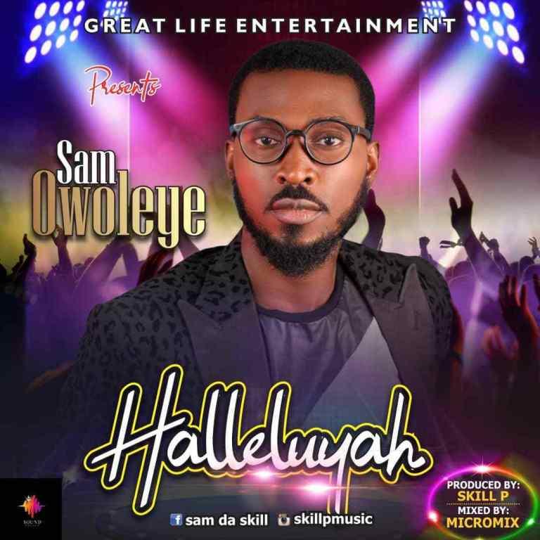 Halleluyah By Sam Owoleye