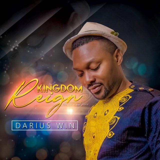 Kingdom Reign By Darius Win