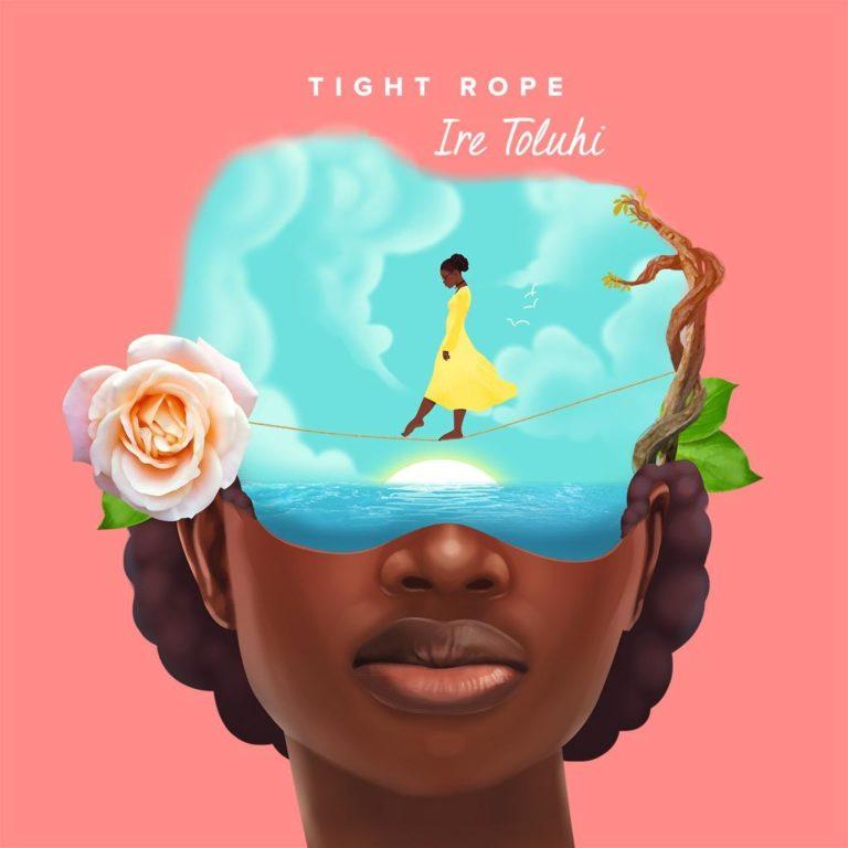 Ire-Toluhi_Tight-Rope