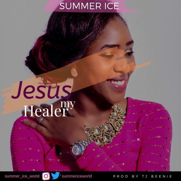 Jesus My healer