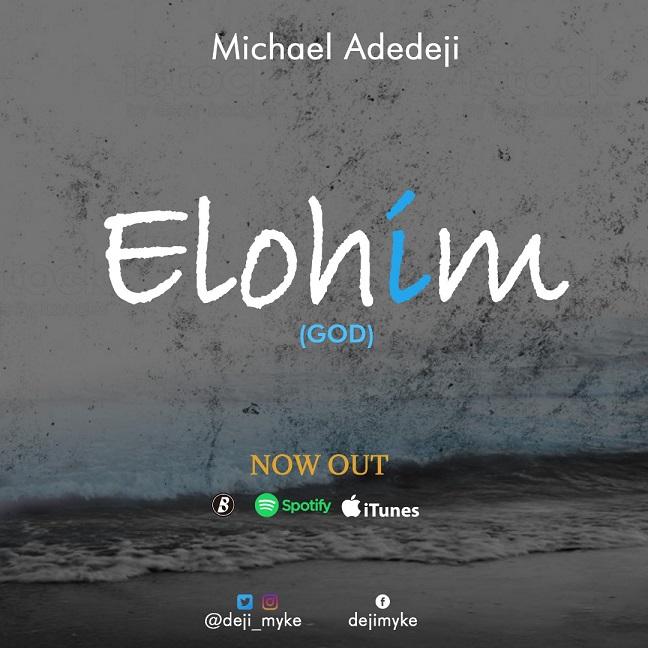 Michael Adedeji - Elohim