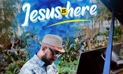 Jesus is Here By Panebi Wilson