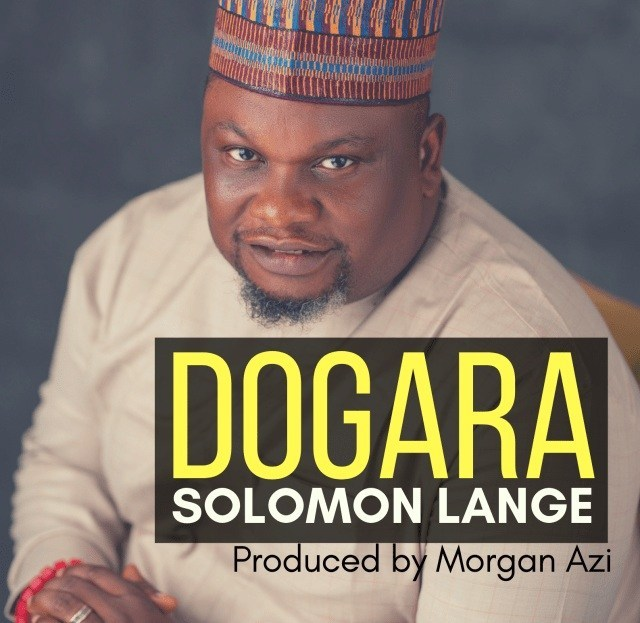 Solomon Lange – Dogara (Trust)