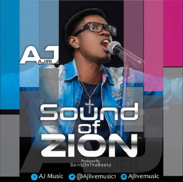 Sound Of Zion By Ajiri