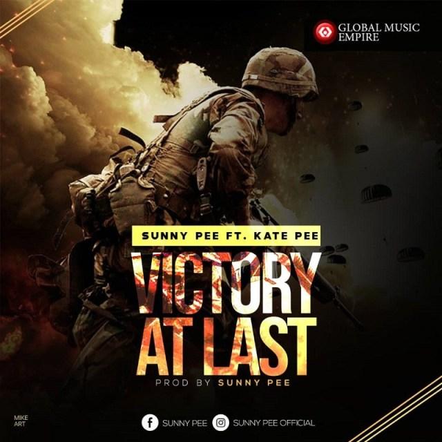 SunnyPee – Victory at Last Ft. Kate Pee