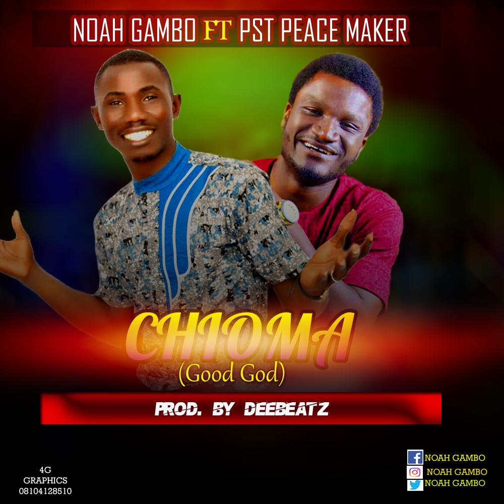 Noah Gambo - Chioma