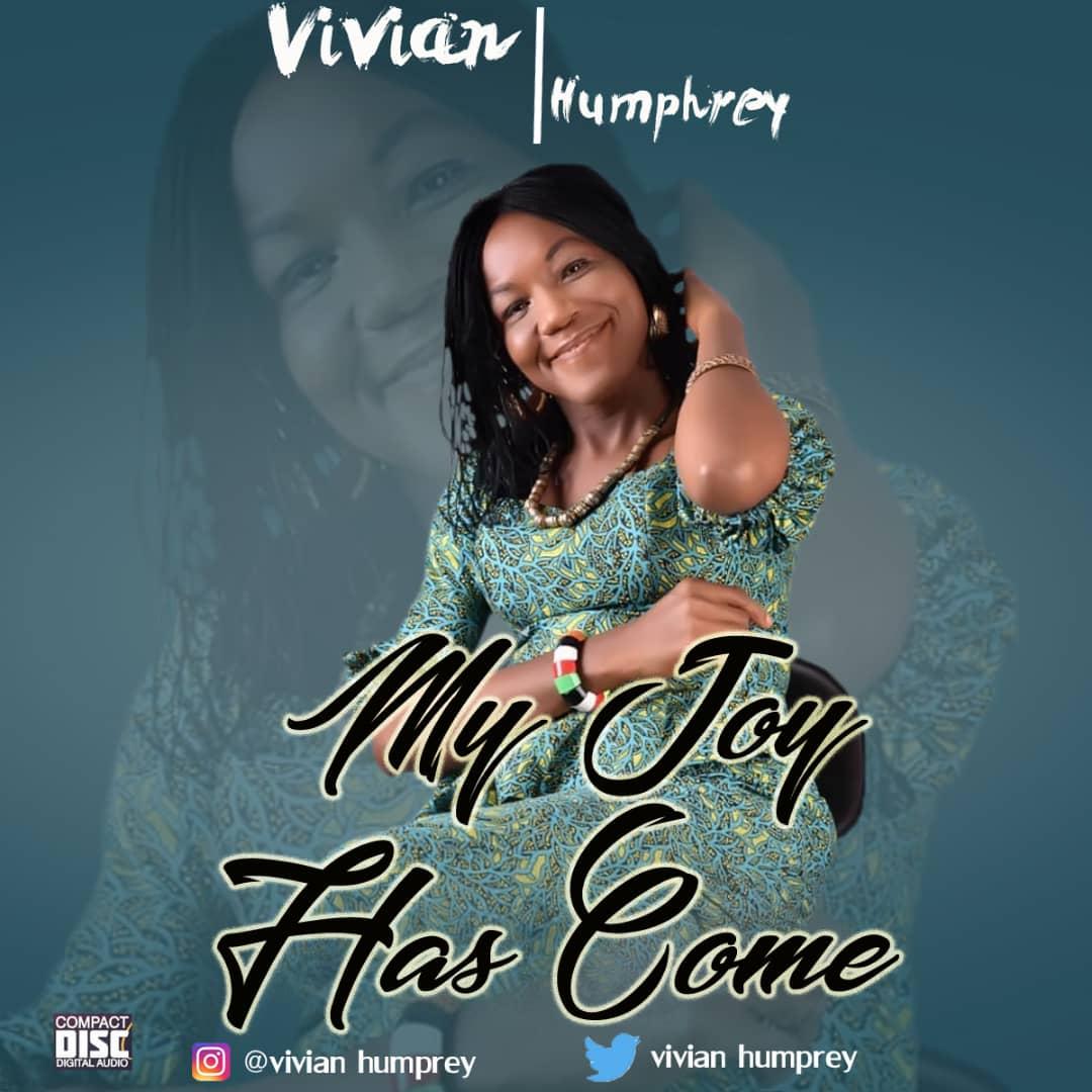 Vivian Humphrey – My Joy Has Come
