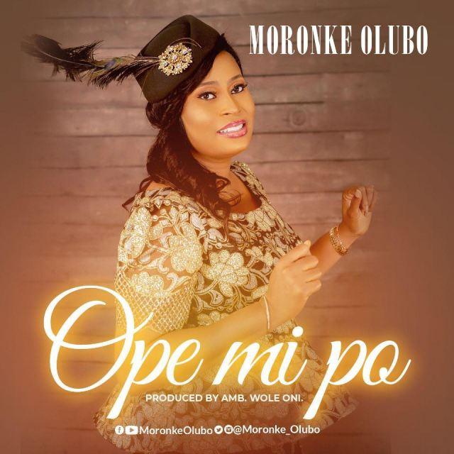 Ope Mi Po BY Moronke Olubo